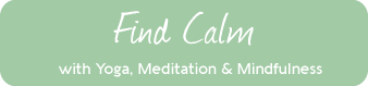 Meditation, mindfulness yoga